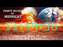 Official Trailer - Thirty Seconds to Midnight - The Final Wake Up Call
